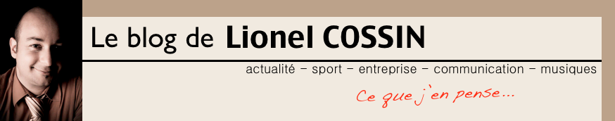 Le blog notes de Lionel Cossin