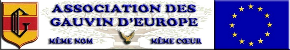 Le blog de ASSOCIATION DES GAUVIN D'EUROPE