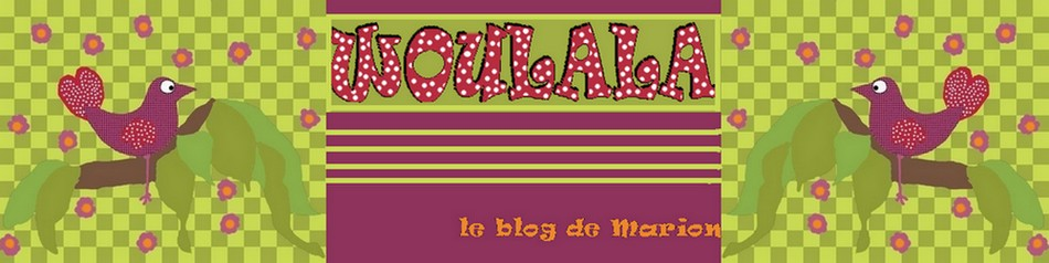 Woulala : le blog de Marion