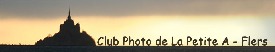 Le blog de Club Photo de la Petite A Flers